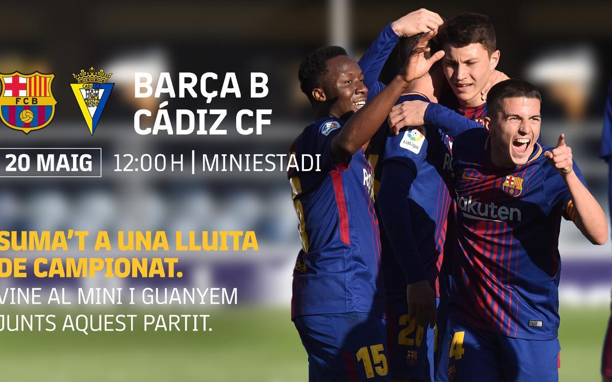 Barça B – Cádiz CF: Dia per creure en aquest equip