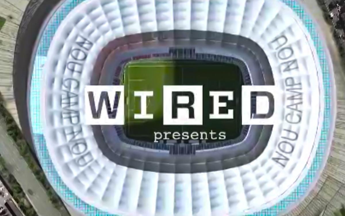 Wired magazine runs piece on Camp Nou renovation and Espai Barça