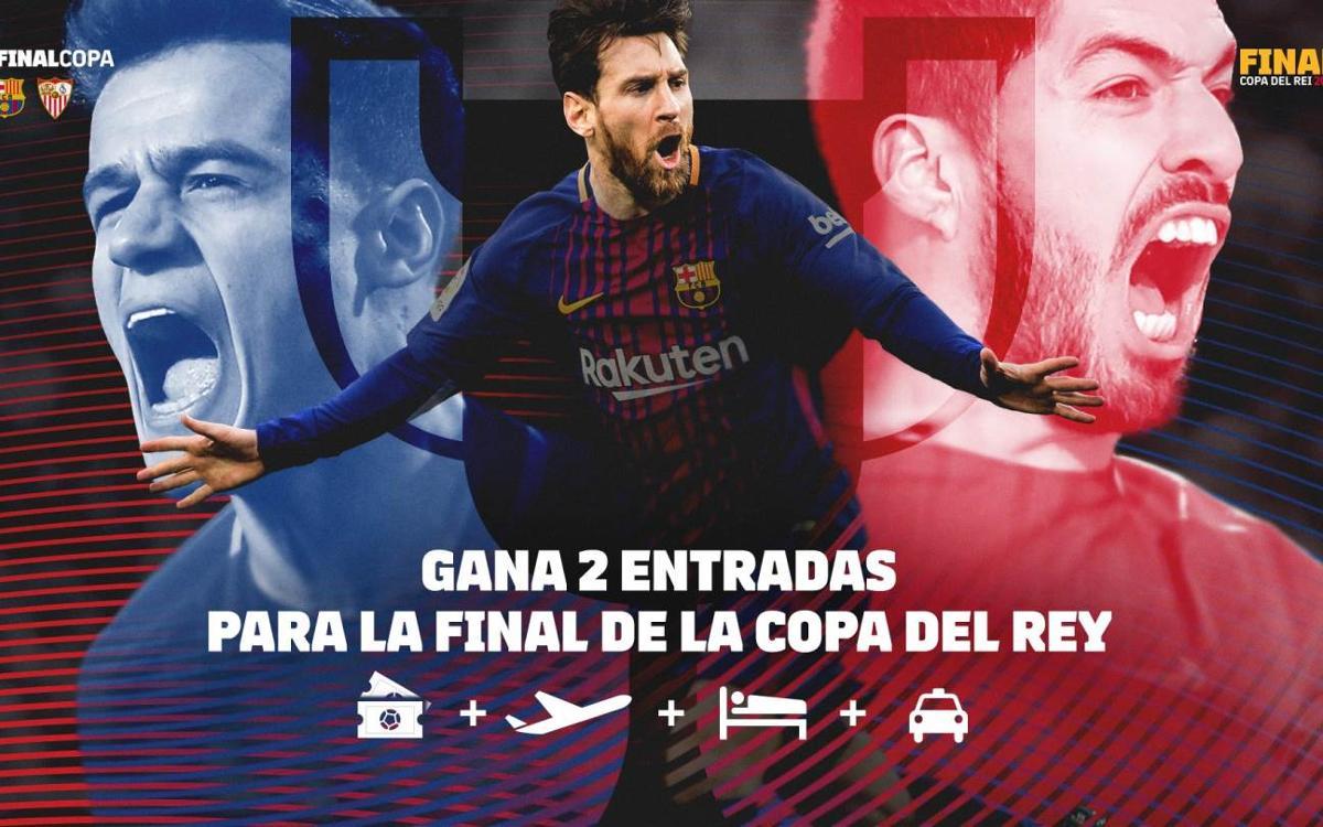 ¡Participa en el sorteo y gana dos entradas para la final de Copa!
