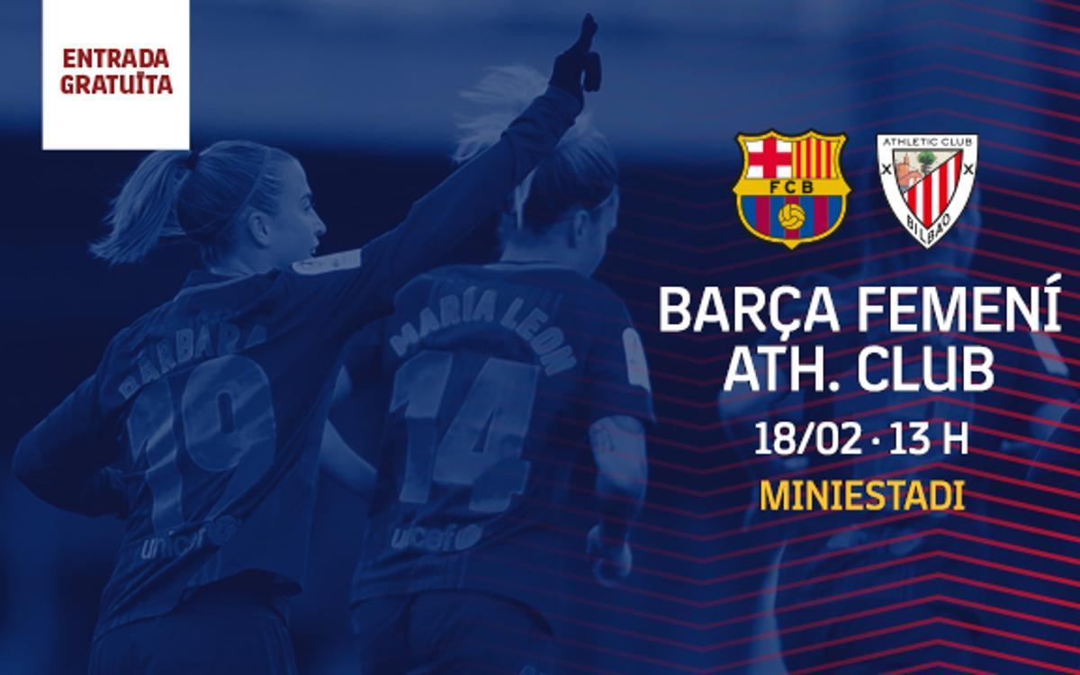 FC Barcelona Femení – Athletic Club (prèvia): L'hora de la veritat