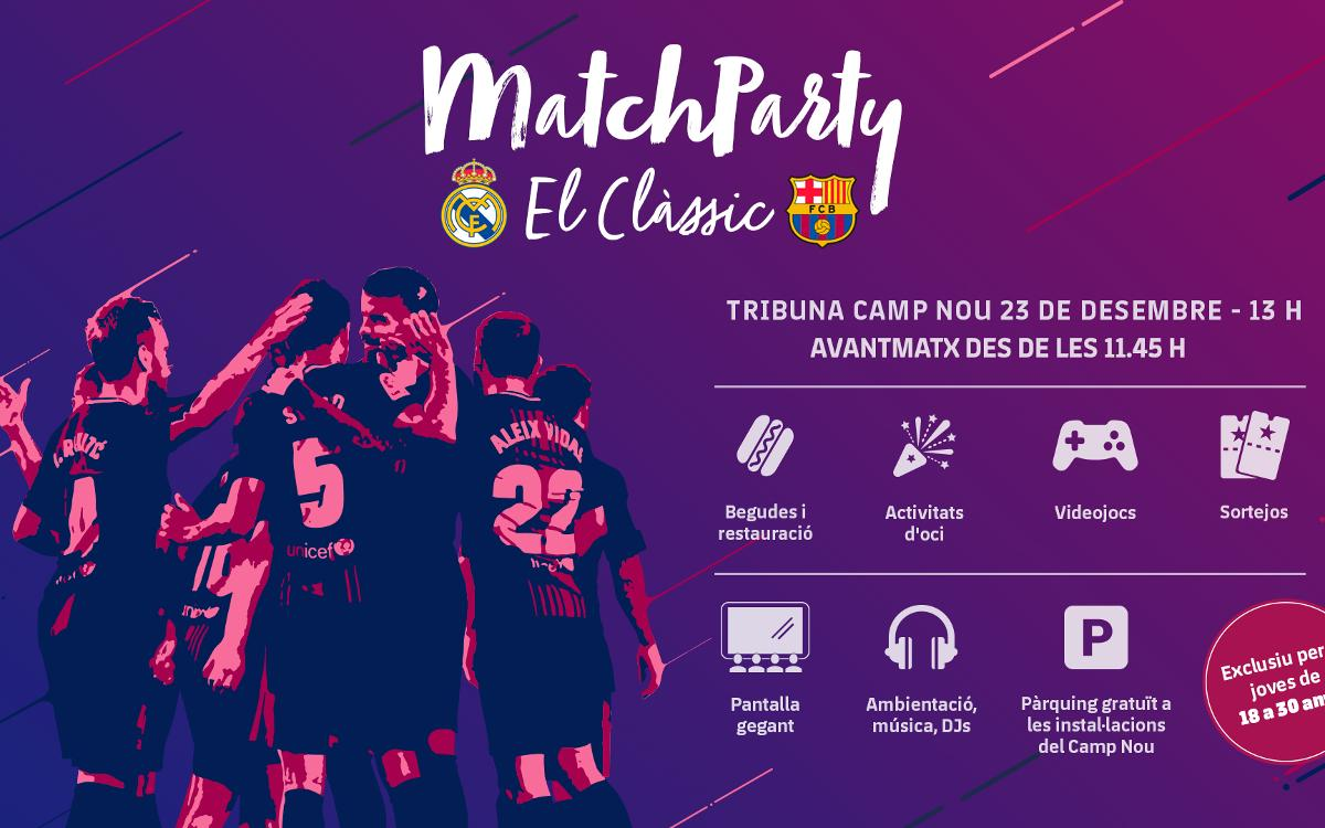 Viu el Clàssic a la Match Party del Camp Nou