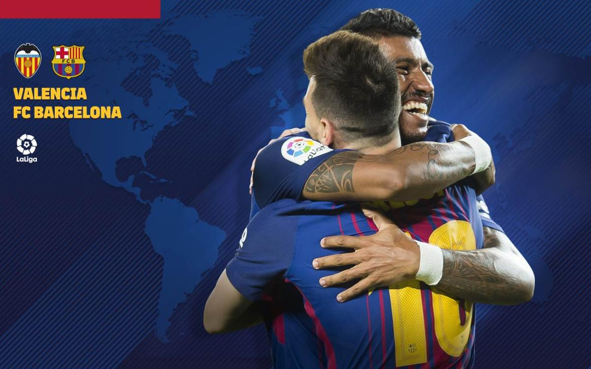 When and where to watch Valencia vs Barça