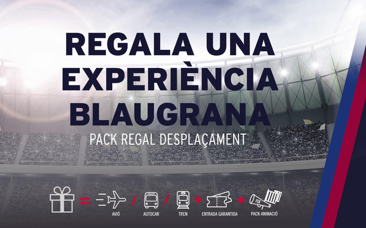 Regala l'experiència de seguir el Barça amb FCBDesplaçaments