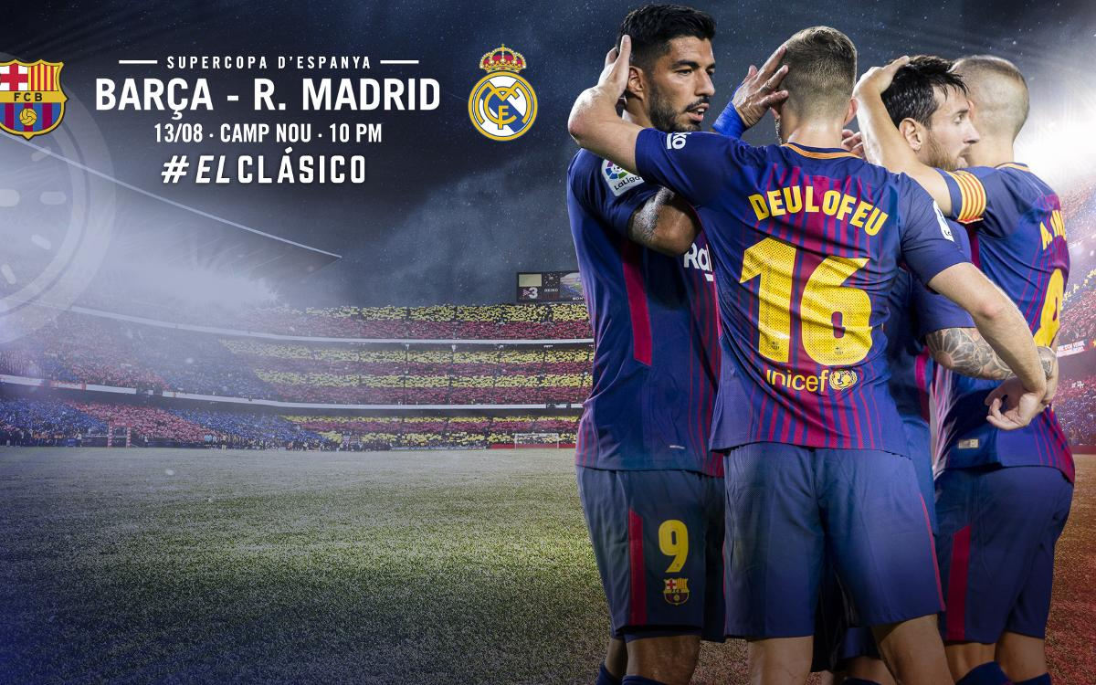 When And Where To Watch Fc Barcelona V Real Madrid In The Spanish