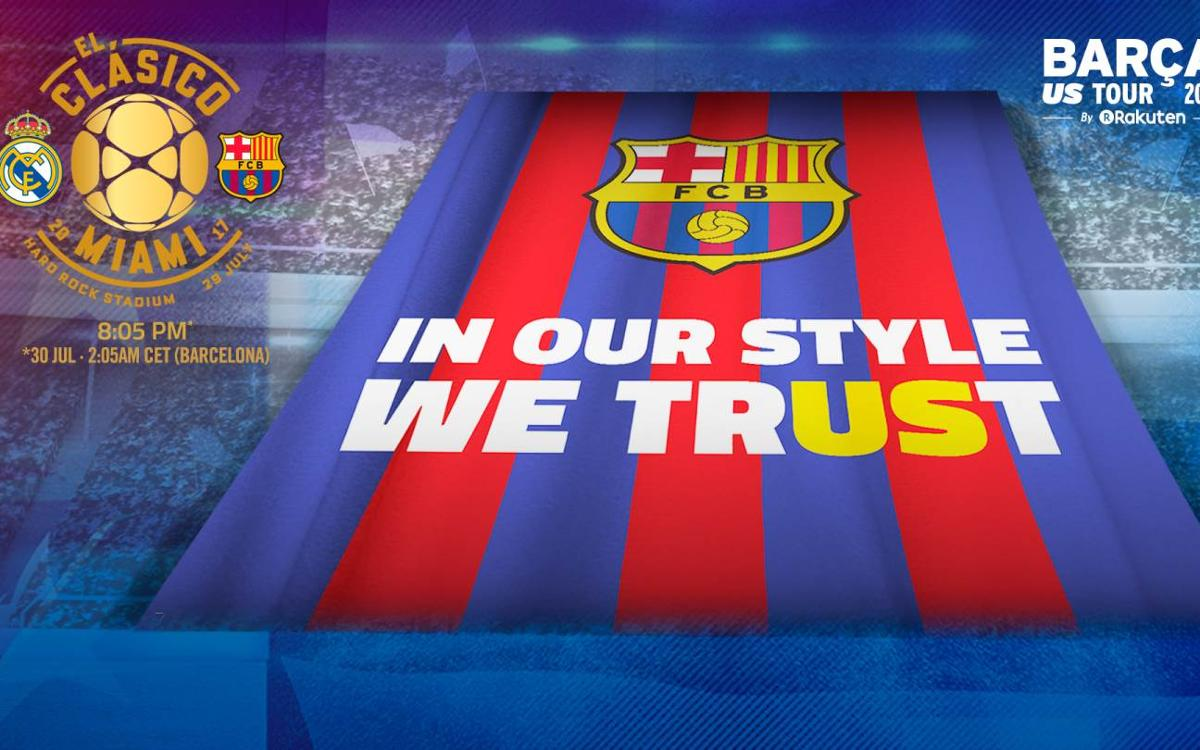 'In our style we trUSt', el tifo per al Clàssic de pretemporada contra el Reial Madrid