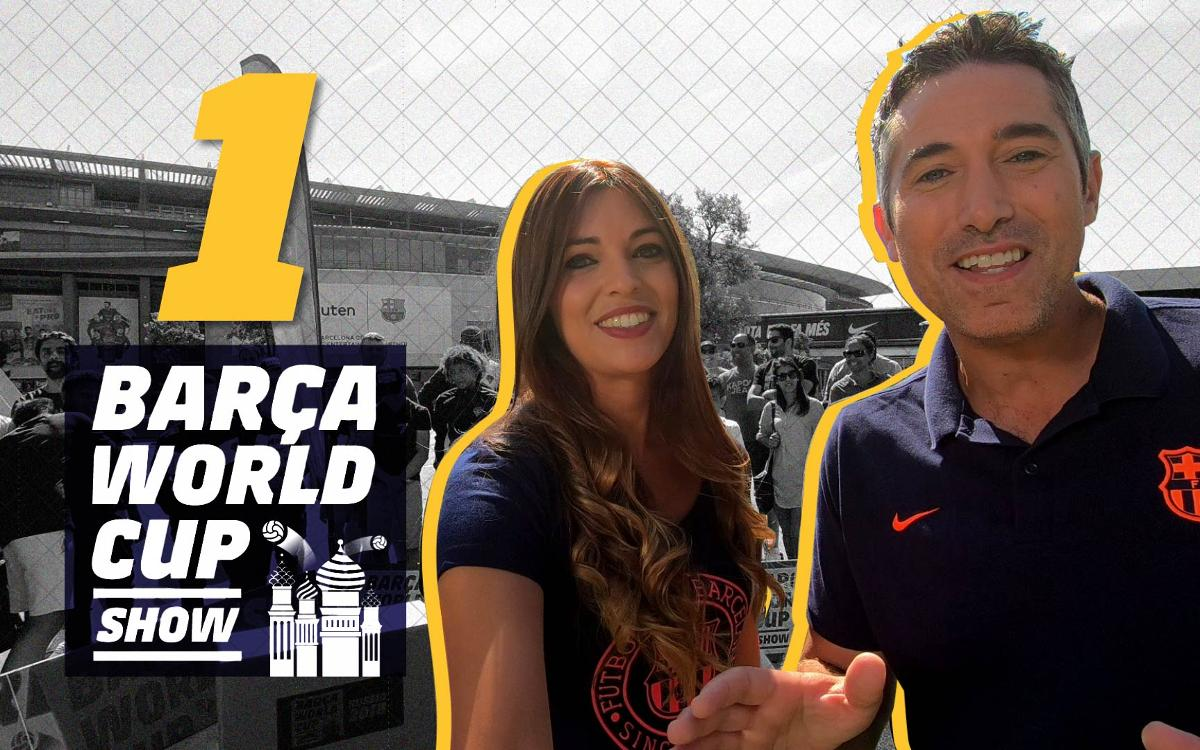 The world premier of The #BarçaWorldCup show!