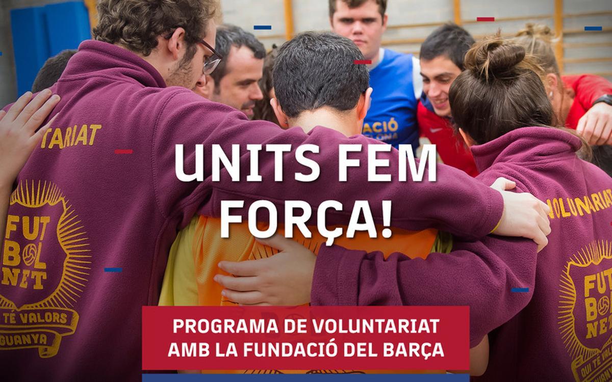 Units fem força! Programa de voluntariat per a socis del FC Barcelona