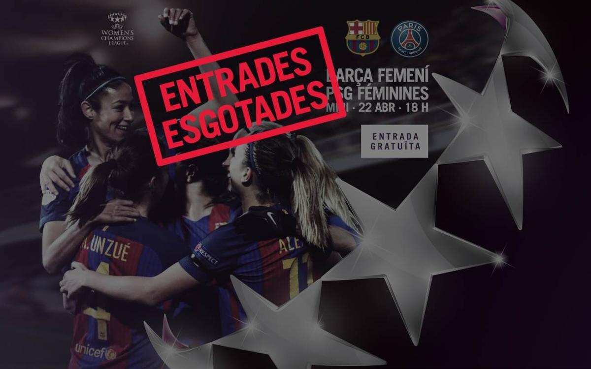 Ja no queden entrades per al FC Barcelona - PSG de Champions