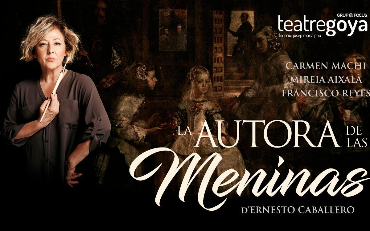 'La autora de Las Meninas', al Teatre Goya amb descompte per als socis