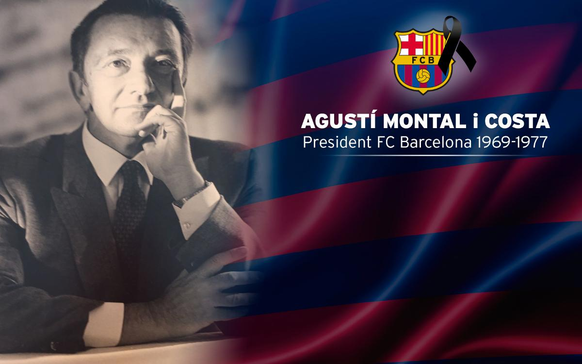 FC Barcelona will open a memorial on Friday in memory of Agustí Montal