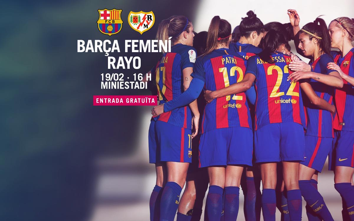 FC Barcelona Femenino - Rayo Vallecano (previa): Tarde de fútbol en casa