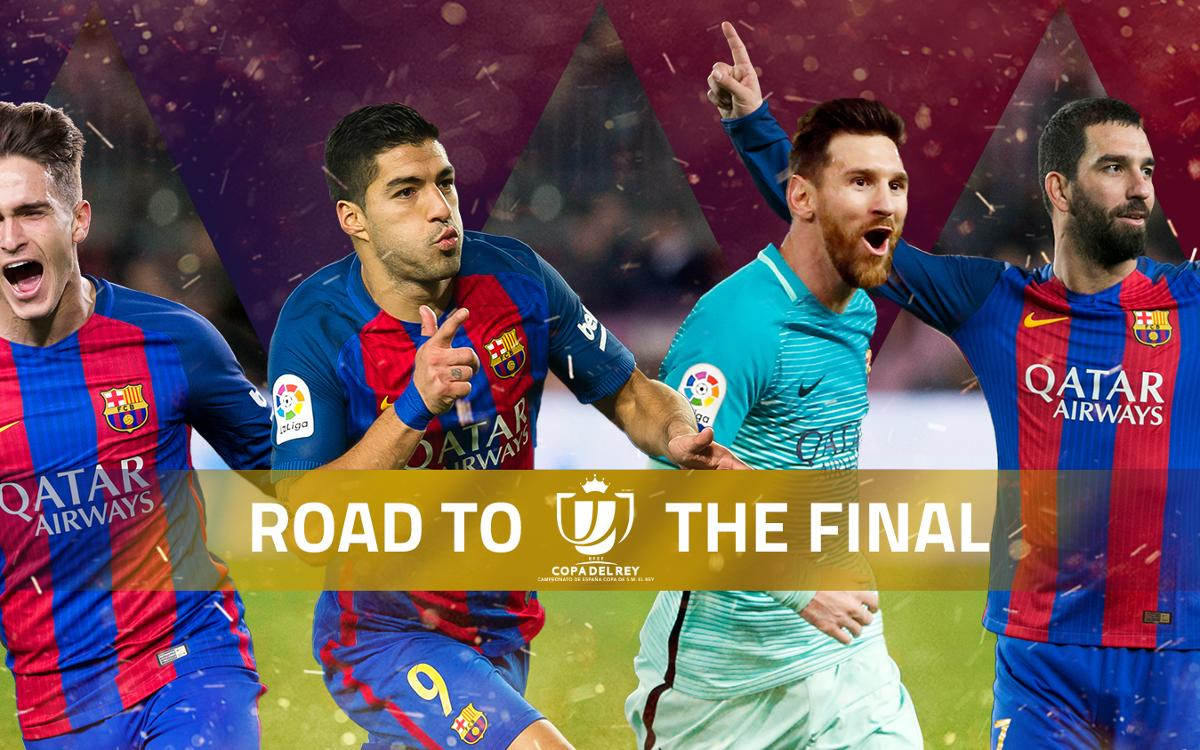 Road to… The 2017 Copa del Rey Final