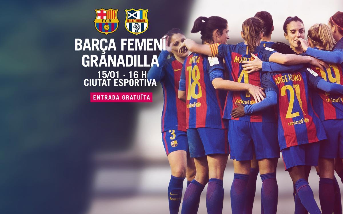 FC Barcelona Femení – UD Granadilla (prèvia): Que segueixi rodant!