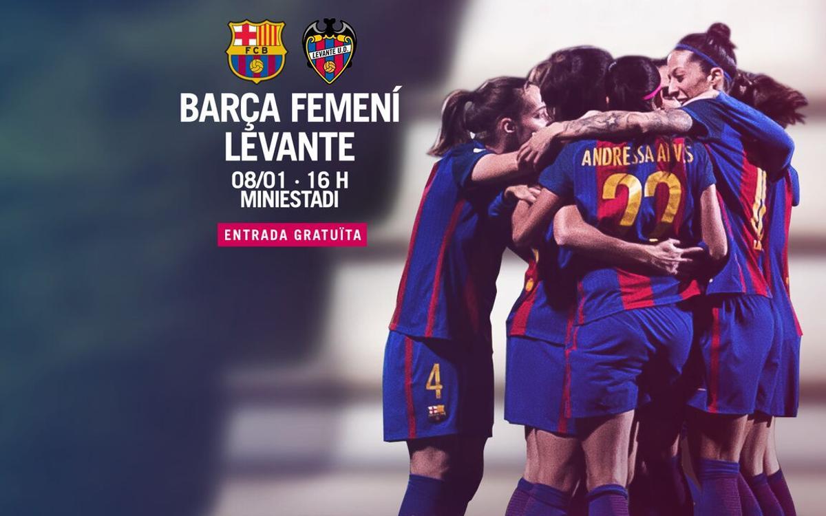 FC Barcelona Femenino - Levante UD: Año nuevo en el Miniestadi