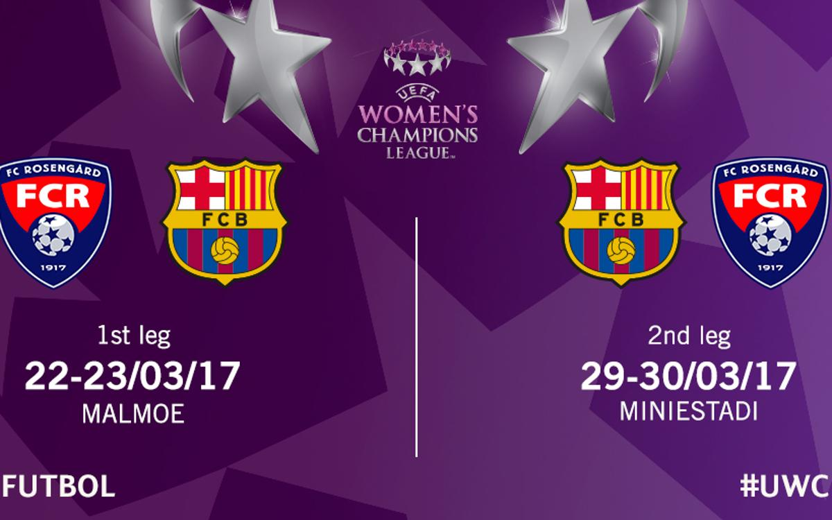 FC Barcelona to face FC Rosengård in the UEFA Women's Champions League quarter finals