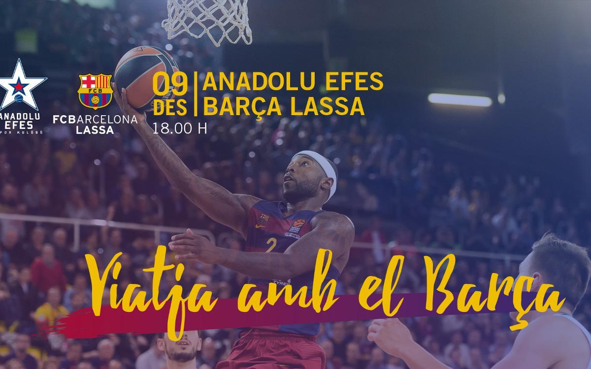 Viatges per acompanyar el Barça Lassa de bàsquet a Istanbul i Moscou