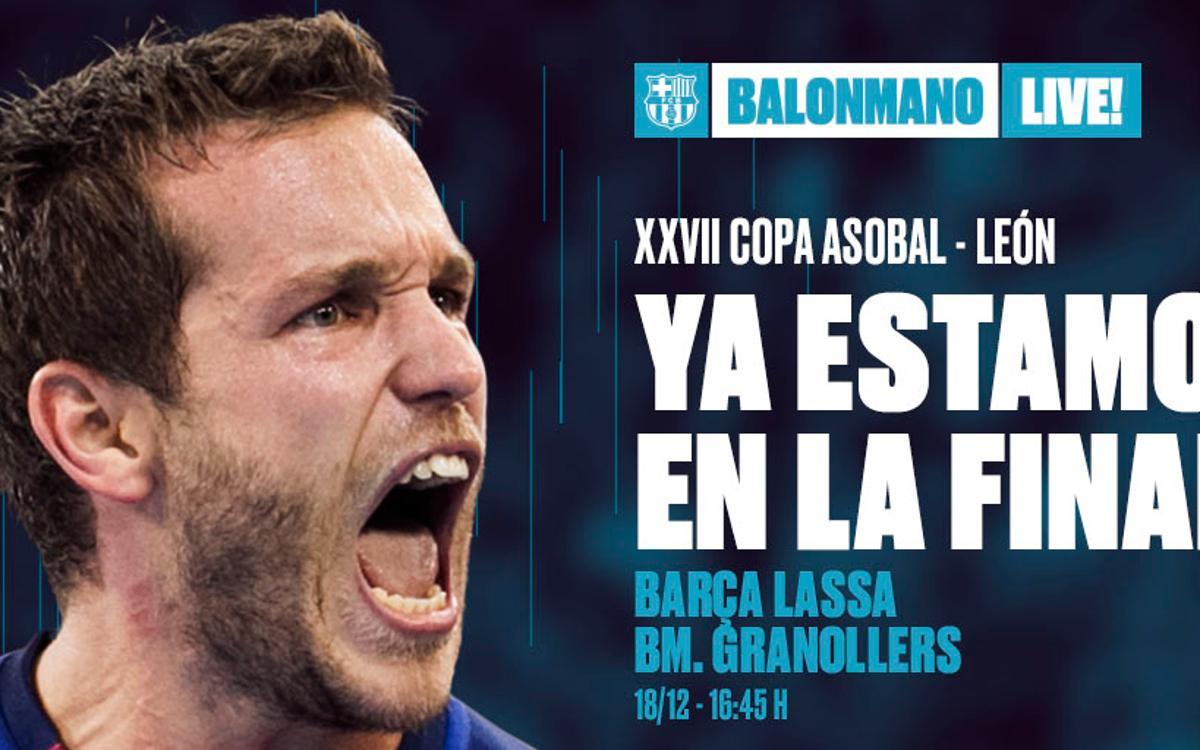Barça Lassa - Fraikin BM Granollers: Derbi catalán en la final de la Copa Asobal