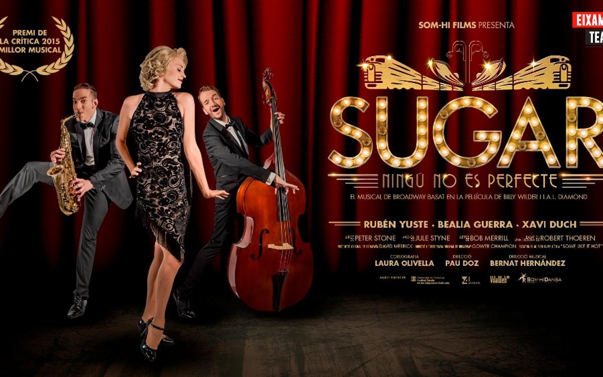 Descuento para el musical 'Sugar, Ningú no és perfecte'