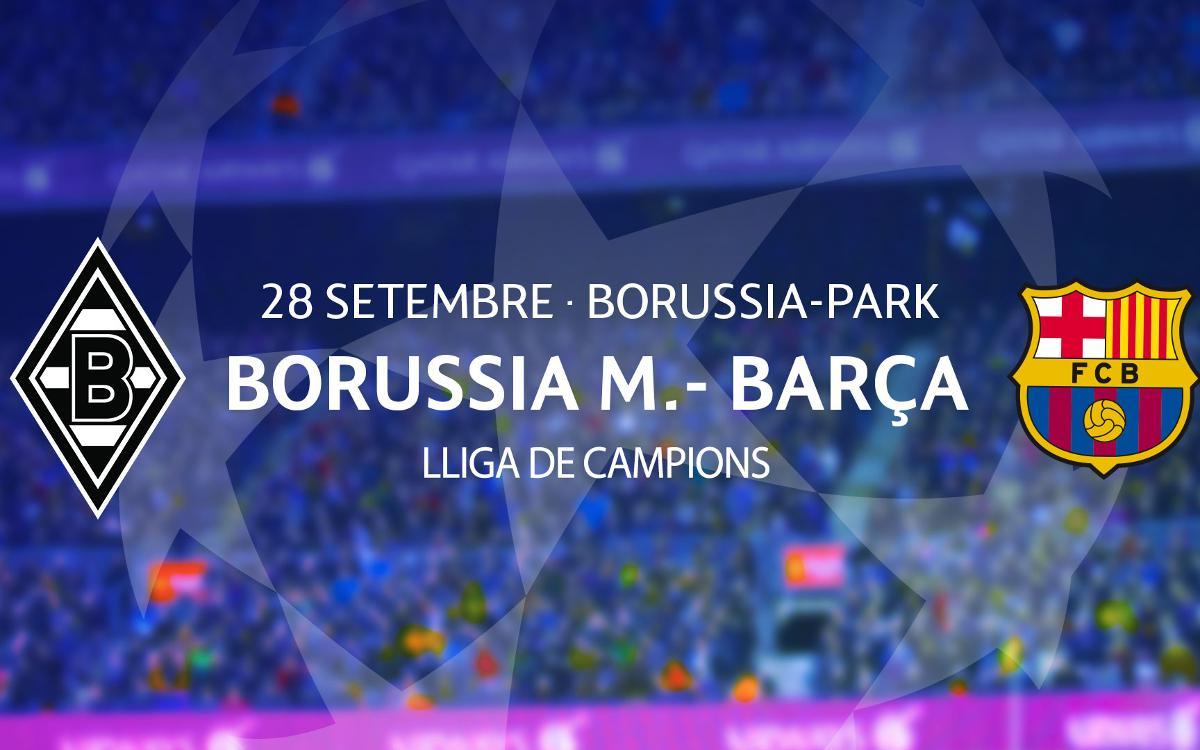 Entrades Borussia Mönchengladbach – Barça de Lliga de Campions