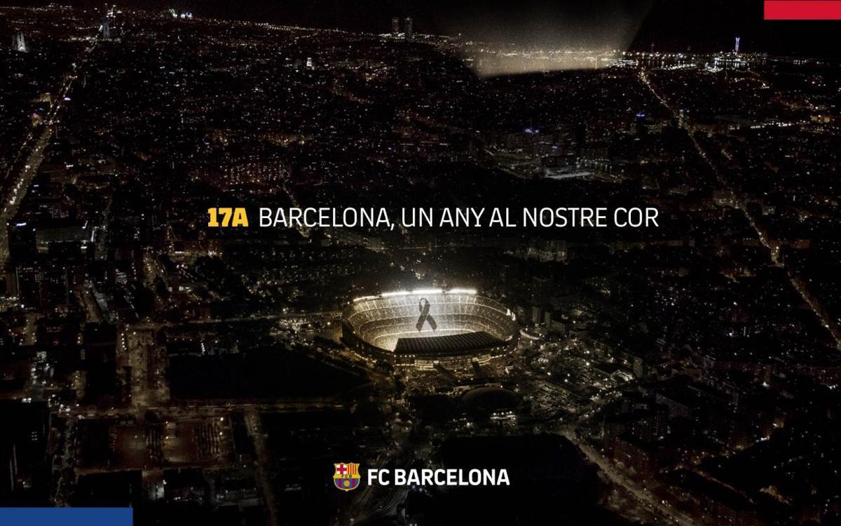 El Barça s'adhereix a les mostres de record a les víctimes dels atemptats a Barcelona i Cambrils, un any després de la tragèdia
