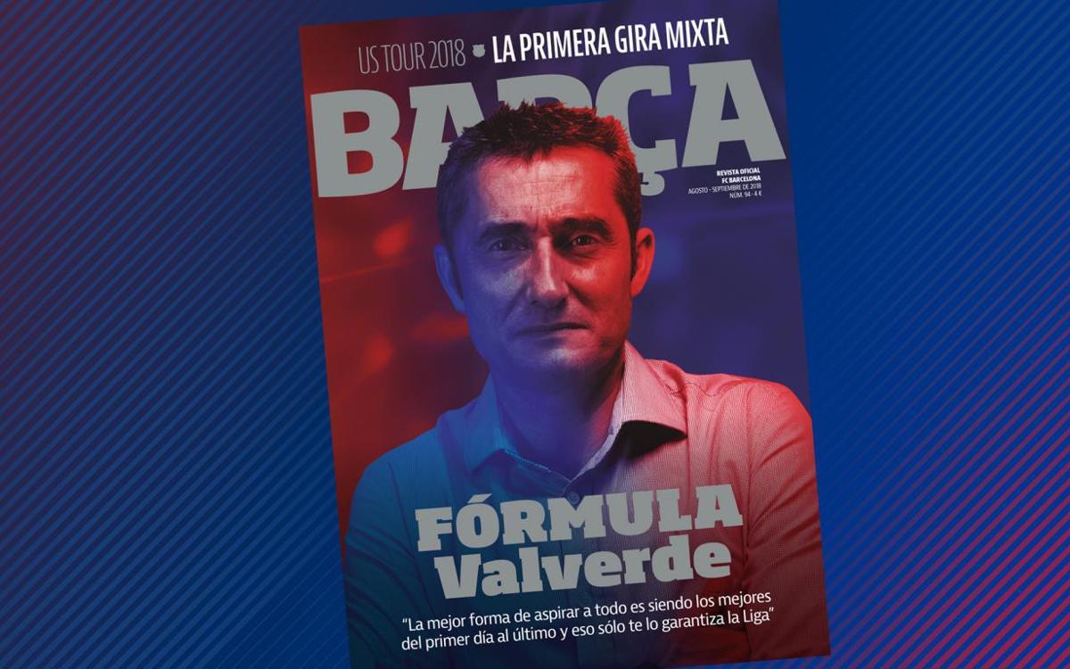 Ernesto Valverde, protagonista en la REVISTA BARÇA