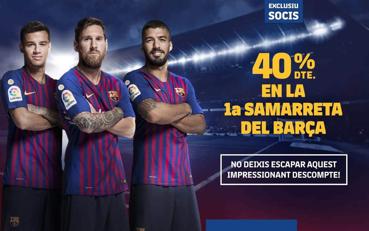 Descompte exclusiu del 40% en la compra de la primera samarreta del Barça