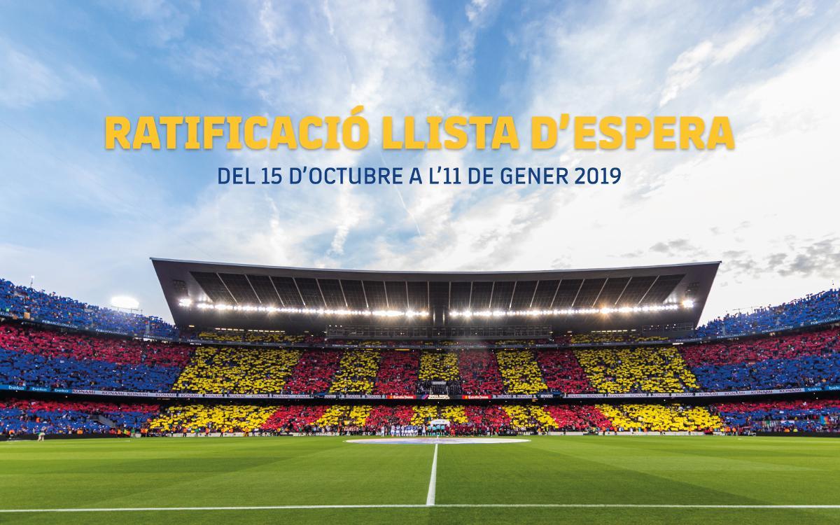 Últims dies per ratificar la inscripció a la Llista d'Espera del Camp Nou