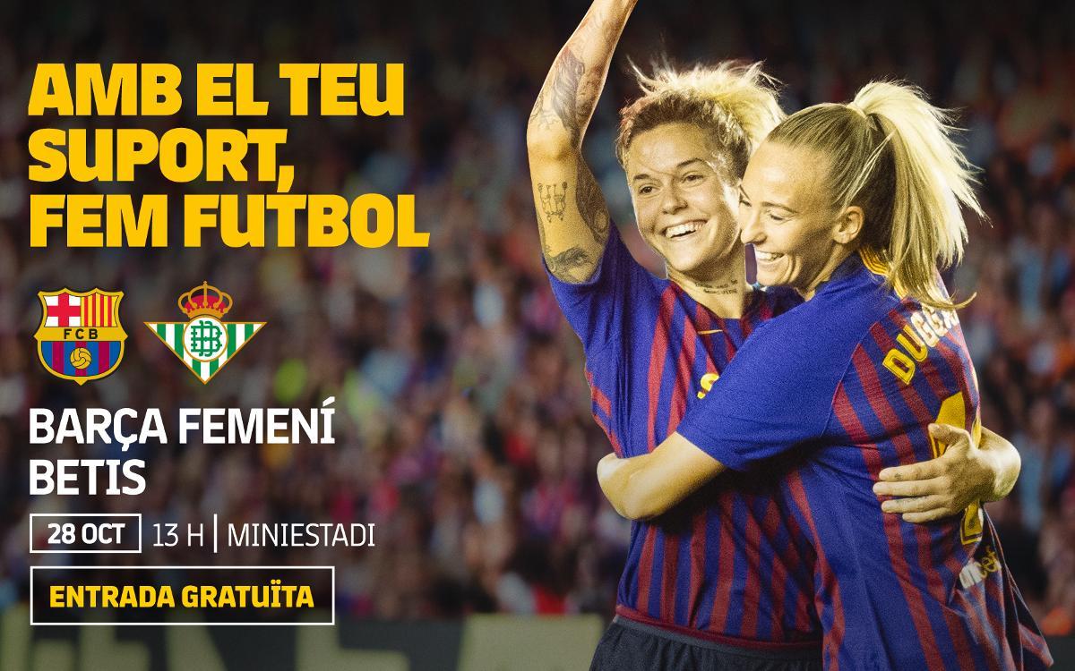 FC Barcelona Femenino - R. Betis (previa): En primer plano