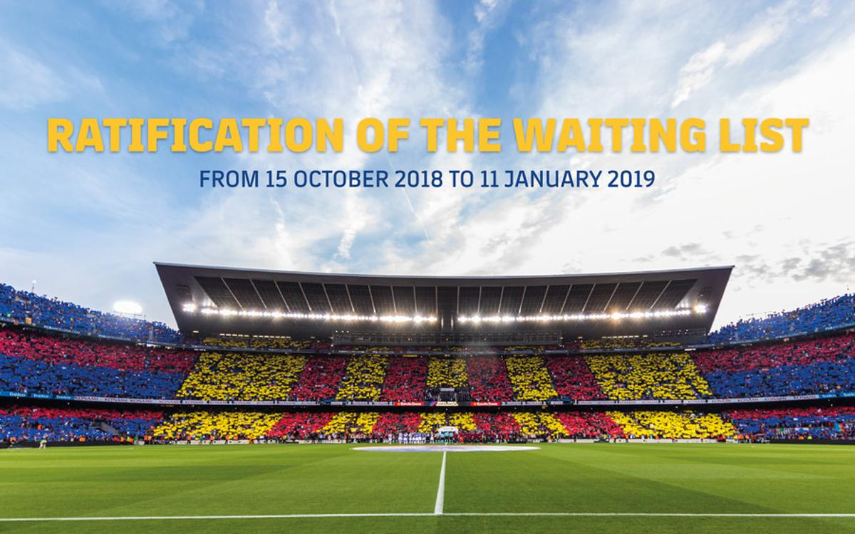 Members must confirm presence on Camp Nou season ticket waiting list