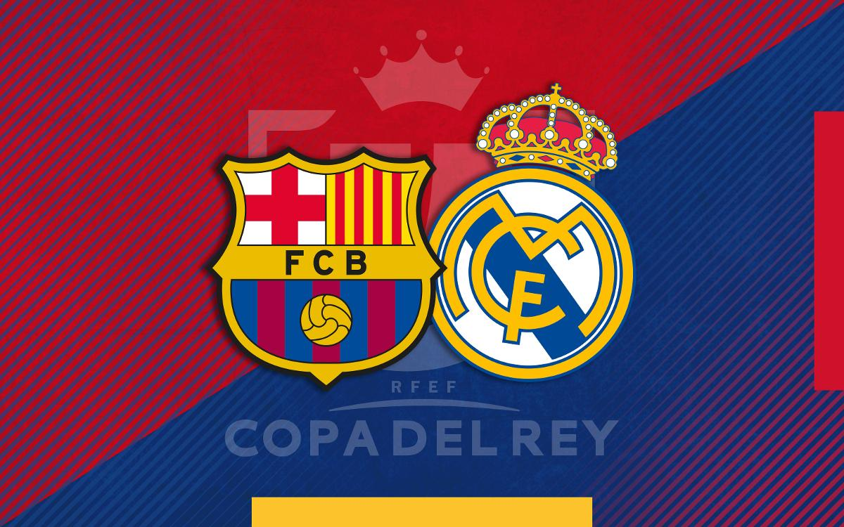 Barça to face Real Madrid in the semi-finals of the Copa del Rey